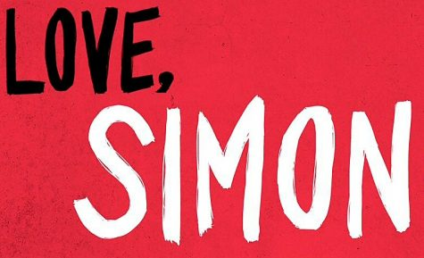"""Love, Simon"" a love letter to closeted teens"